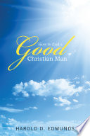 How to Find a Good  Christian Man