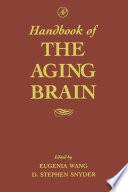 Handbook of the Aging Brain