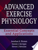 Advanced Exercise Physiology: Essential Concepts and Applications