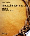 Nietzsche über Ehe und Treue