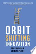 Orbit Shifting Innovation