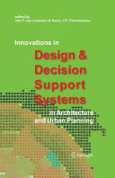 Innovations in Design & Decision Support Systems in Architecture and Urban Planning Book