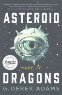 Asteroid Made Of Dragons : our heroes find a way to come together...