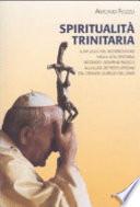 Spiritualit   trinitaria  Il riflesso del mistero di Dio nella vita cristiana secondo Giovanni Paolo II alla luce dei testi ufficiali del Grande Giubileo del 2000