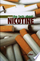 The Facts about Nicotine