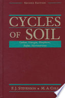 Cycles Of Soils : way in which plants and microorganisms...