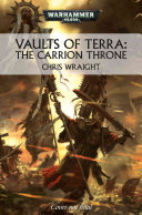 Vaults of Terra  The Carrion Throne