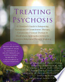 Treating Psychosis
