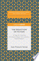 The Seduction of Fiction
