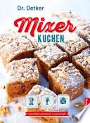 Mixer Kuchen