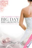 The Wedding Fairy s Big Day Breakdown