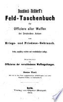 Buschbeck-Helldorff's Feld-Taschenbuch für Offiziere aller Waffen der Deutschen Armee zum Kriegs- und Friedens-Gebrauch