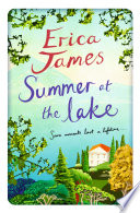 Summer at the Lake by Erica James