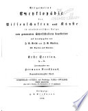 Allgemeine Encyclopädie der Wissenschaften und Künste in alphabetischer Folge von genannten Schriftstellern