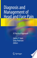 Diagnosis And Management Of Head And Face Pain