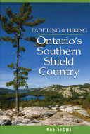 Paddling and Hiking in Ontario s Southern Shield Country