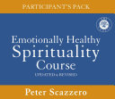 Emotionally Healthy Spirituality Course Participant s Pack