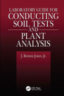 Laboratory Guide for Conducting Soil Tests and Plant Analysis