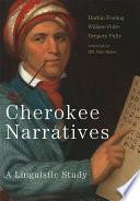 Cherokee Narratives