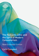 The Romantic Ethic and the Spirit of Modern Consumerism