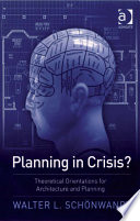 Planning in Crisis