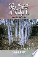 The Spirit of Things II Energies You Will Have The Opportunity To