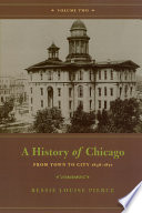 A History of Chicago  Volume II