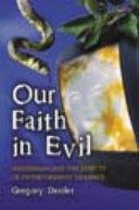 Our Faith in Evil