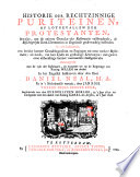 Historie der rechtzinnige Puriteinen, of Lotgevallen der Protestanten, dewelke, aan de zuivere gronden der Reformatie vasthoudende, de bisschoppelyke kerk-ceremonien in Engelandt godtvruchtig bestreden ...