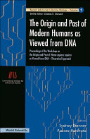 download ebook origin and past of modern humans as viewed from dna, the: proceedings of the workshop on the origin and past of homo sapiens sapiens as viewed from dna - theoretical approach pdf epub