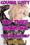 Milf Takes Advantage Trailer Park Milf
