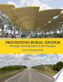 Preventing Rural Exodus Through Development in the Pampas