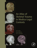 An Atlas Of Skeletal Trauma In Medico-Legal Contexts : practice in many jurisdictions. such imaging...
