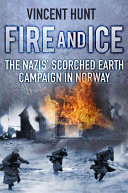 Fire And Ice : destroyed in a scorched earth retreat...