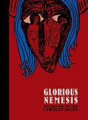 Glorious Nemesis by Ladislav Klima