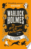 Warlock Holmes  The Hell Hound of the Baskervilles