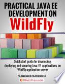 Practical Java EE Development on WildFly