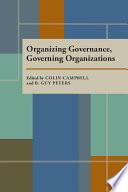 Organizing Governance, Governing Organizations
