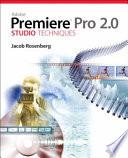 Adobe Premiere Pro 2 0 Studio Techniques