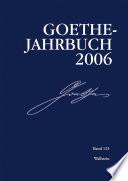Goethe-Jahrbuch 123, 2006