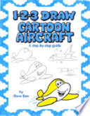 1-2-3 Draw Cartoon Aircraft