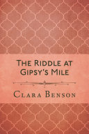 The Riddle at Gipsy s Mile