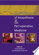 Handbook Of Anaesthesia Peri Operative Medicine