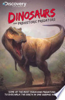 Discovery Channel s Dinosaurs and Prehistoric Predators