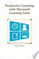 Productive Learning with Microsoft Learning Suite