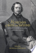 Musicians of Bath and Beyond  Edward Loder  1809 1865  and His Family