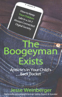 The Boogeyman Exists  And He s in Your Child s Back Pocket