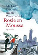 Rosie en Moussa / druk 1