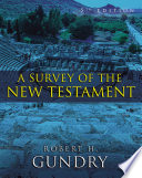 A Survey of the New Testament  Enhanced Edition