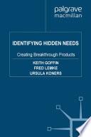 Identifying Hidden Needs